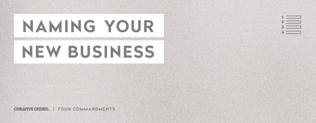 name your new-business 4 commandments creative order sydney melbourne